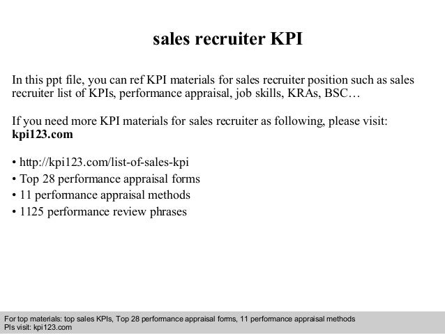 sales recruiter KPI  In this ppt file, you can ref KPI materials for sales recruiter position such as sales  recruiter lis...