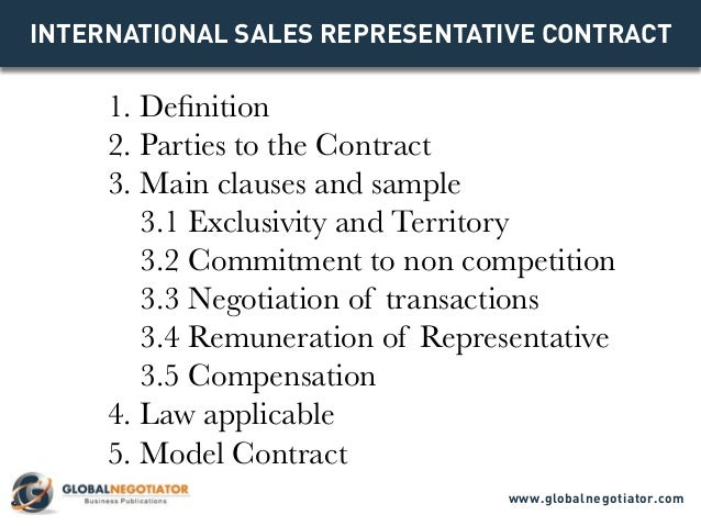 INTERNATIONAL SALES REPRESENTATIVE CONTRACT 1. Definition 2. Parties to the Contract 3. Main clauses and sample 3.1 Exclus...