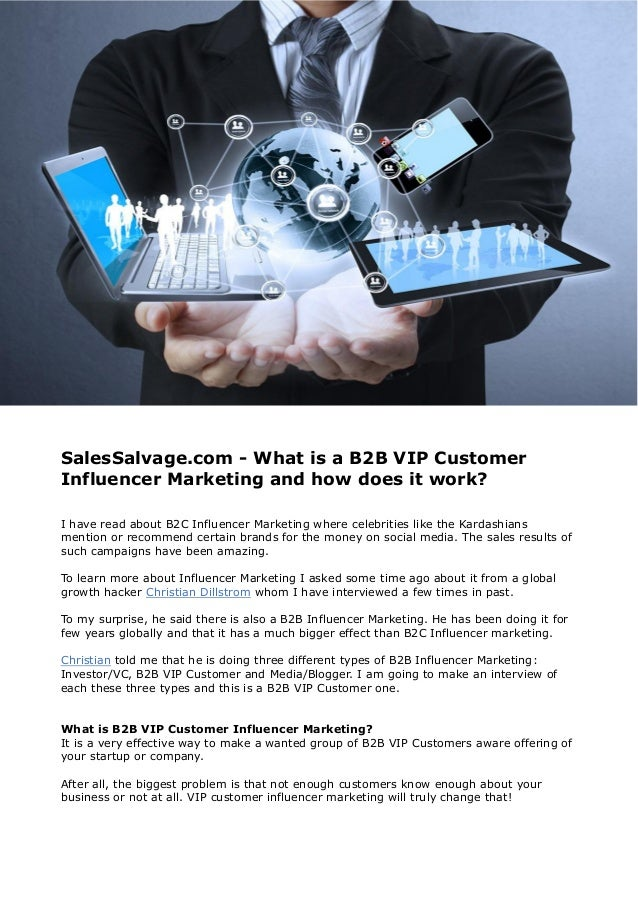 SalesSalvage.com - What is a B2B VIP Customer Influencer Marketing and how does it work? I have read about B2C Influencer ...