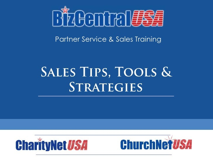 Partner Service & Sales Training<br />Sales Tips, Tools & Strategies<br />