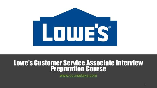 lowes customer service associate interview preparation course wwwcoursetakecom - Lowe Customer Service Associate Sample Resume
