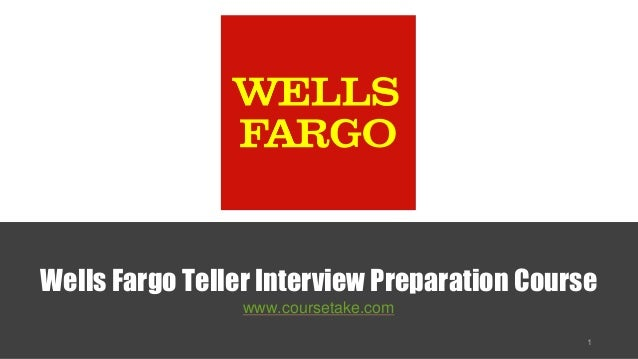 Wells Fargo Teller Interview