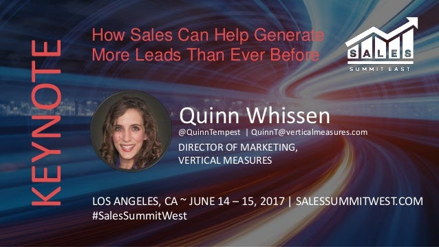 KEYNOTE Quinn Whissen@QuinnTempest | QuinnT@verticalmeasures.com DIRECTOR OF MARKETING, VERTICAL MEASURES LOS ANGELES, CA ...