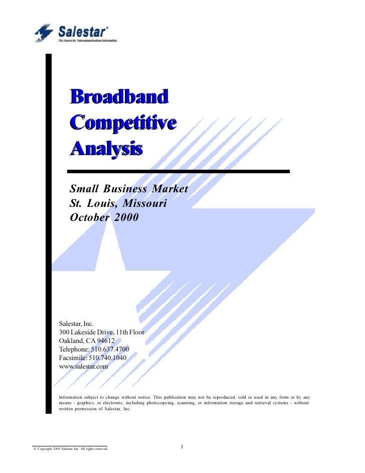 Broadband Competitive Intelligence Report                        Broadband                        Competitive             ...