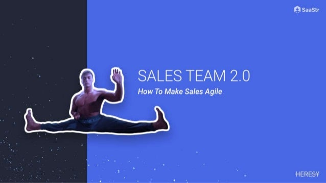 Sales Team 2.0 - How To Make Sales Agile