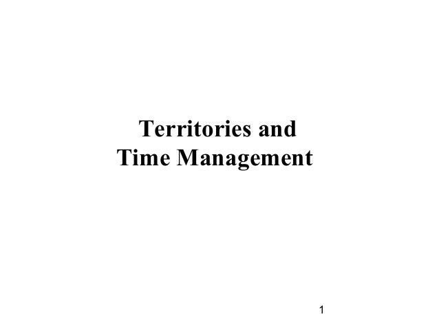 Territories andTime Management                    1