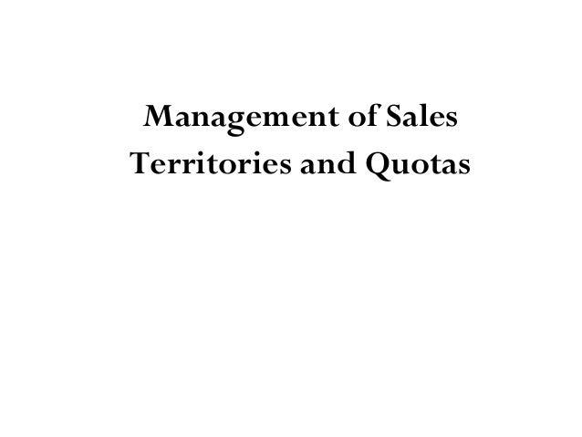 Management of SalesTerritories and Quotas
