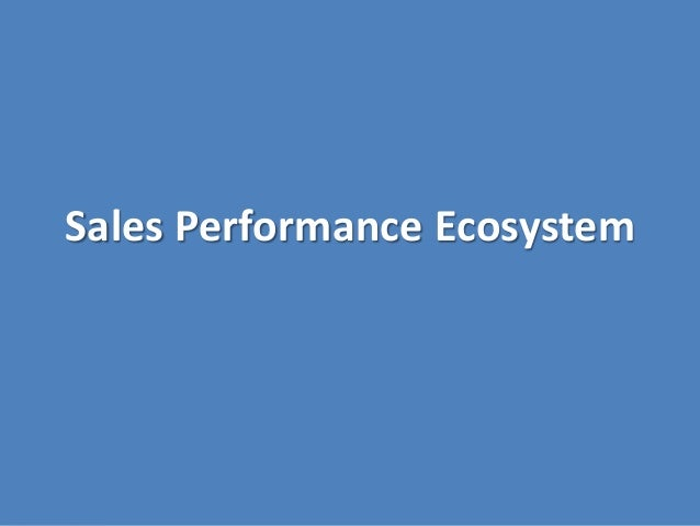 Sales Performance Ecosystem