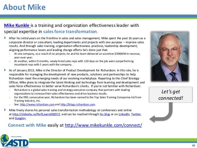 Mike Kunkle is a training and organization effectiveness leader with special expertise in sales force transformation.  Af...