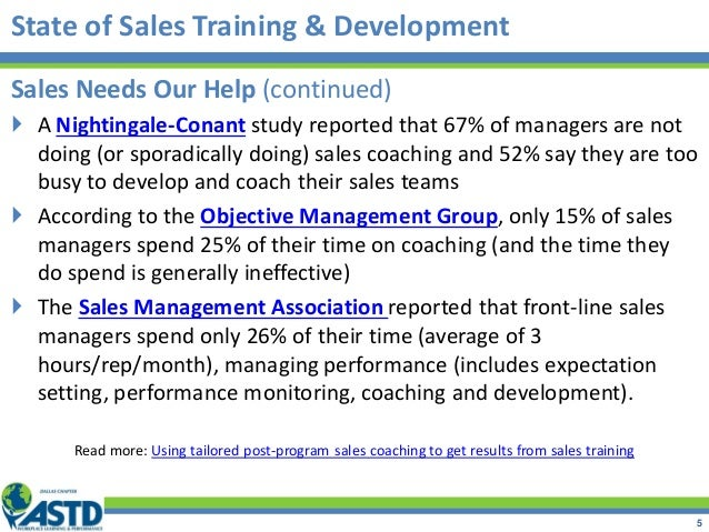 Sales Needs Our Help (continued)  A Nightingale-Conant study reported that 67% of managers are not doing (or sporadically...