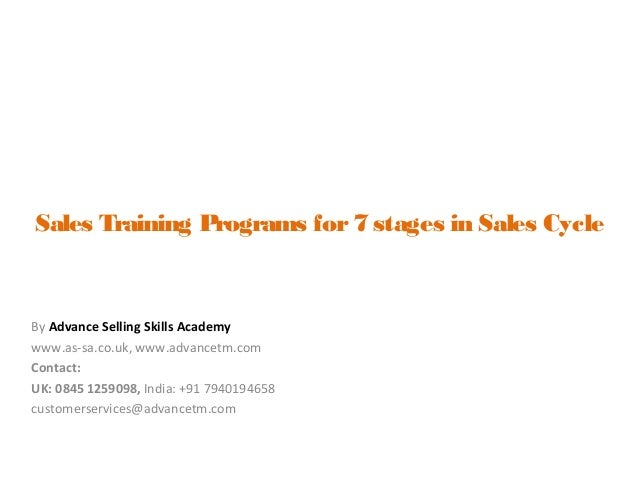 Sales Training Programs for7 stages in Sales CycleBy Advance Selling ...