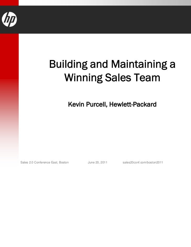 Building and Maintaining a                      Winning Sales Team                                Kevin Purcell, Hewlett-P...