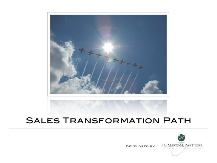 Sales Transformation Path               Developed by: