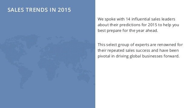 Sales Trends in 2015 - Predictions by 14 Industry Experts Slide 2