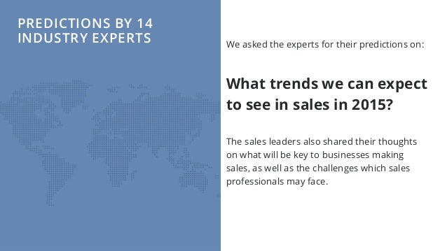 Sales Trends in 2015 - Predictions by 14 Industry Experts Slide 3