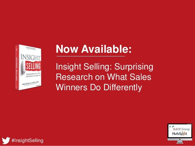 #InsightSelling Now Available: Insight Selling: Surprising Research on What Sales Winners Do Differently