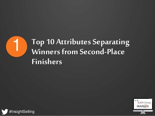 #InsightSelling Top 10 Attributes Separating Winners from Second-Place Finishers 1