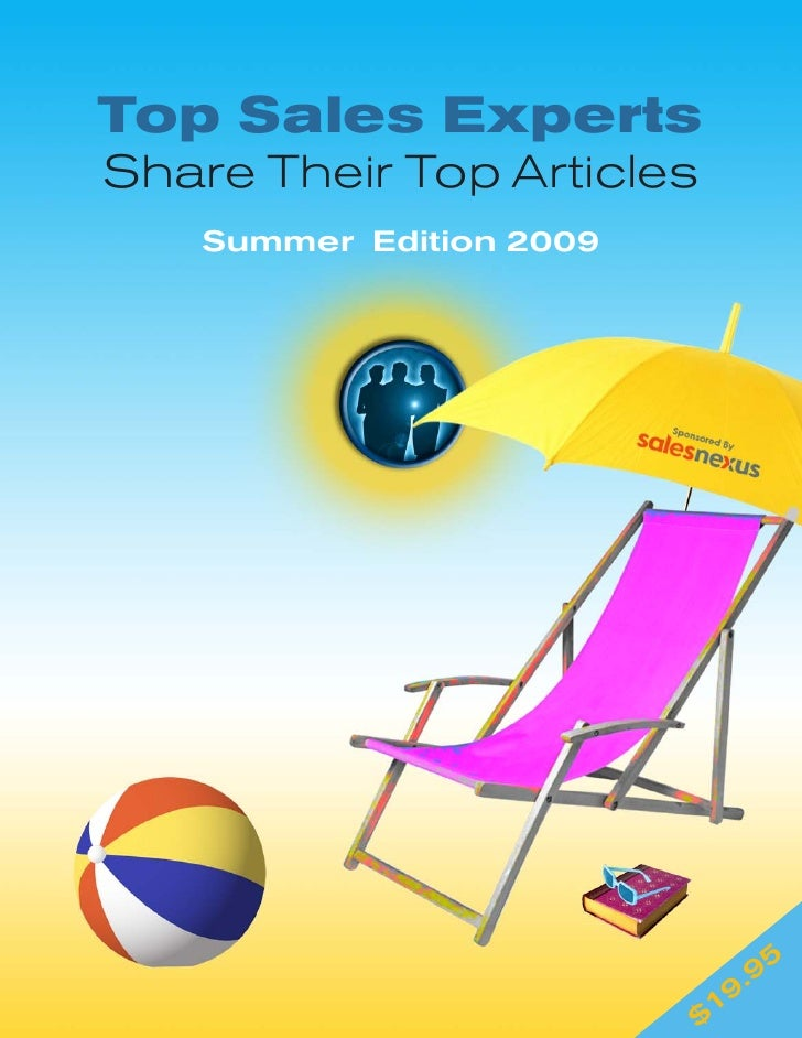 Top Sales Experts Share Their Top Articles    Summer Edition 2009                                     . 95                ...