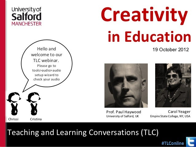 Creativity                                          in Education              Hello and                                   ...