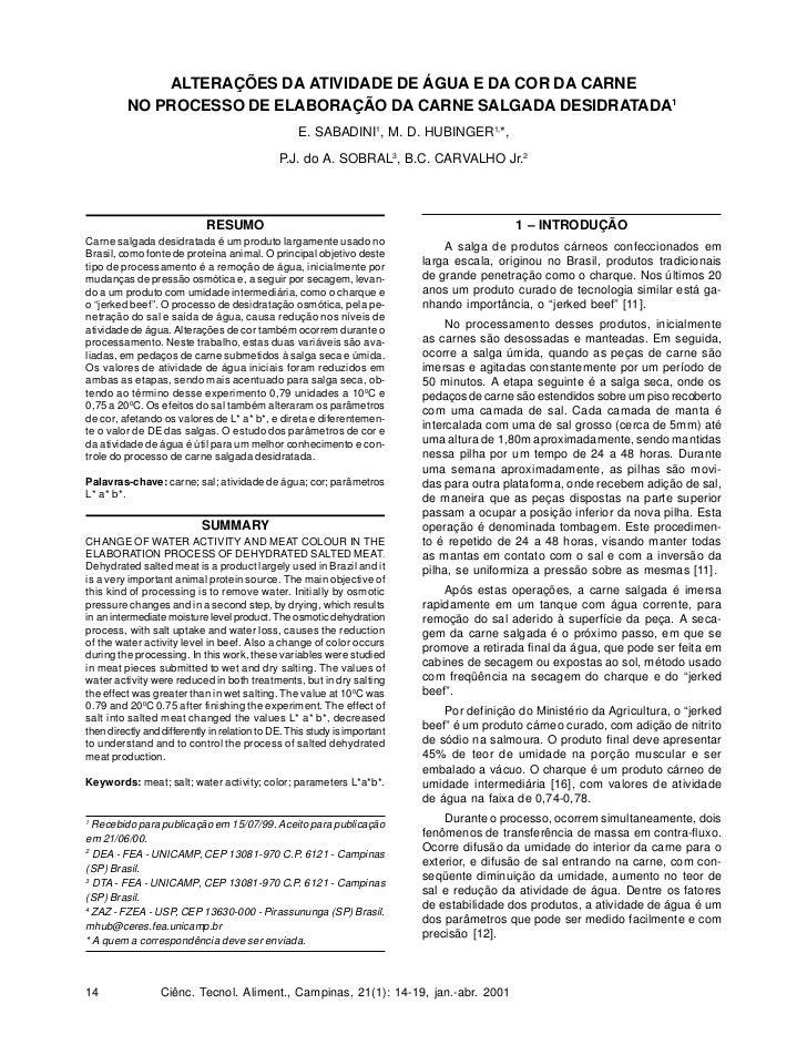 ALTERAÇÕES DA ATIVIDADE DE ÁGUA E DA COR DA CARNE           NO PROCESSO DE ELABORAÇÃO DA CARNE SALGADA DESIDRATADA1       ...