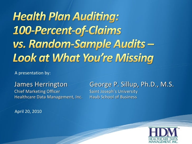 James Herrington Chief Marketing Officer Healthcare Data Management, Inc. A presentation by: April 20, 2010 George P. Sill...