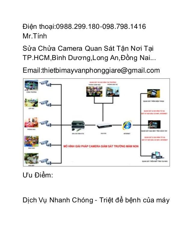 Điện thoại:0988.299.180-098.798.1416  Mr.Tính  Sửa Chửa Camera Quan Sát Tận Nơi Tại  TP.HCM,Bình Dương,Long An,Đồng Nai......