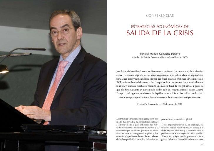 CONFERENCIAS                ESTRATEGIAS ECONÓMICAS DE           SALIDA DE LA CRISIS                          Por José Manu...