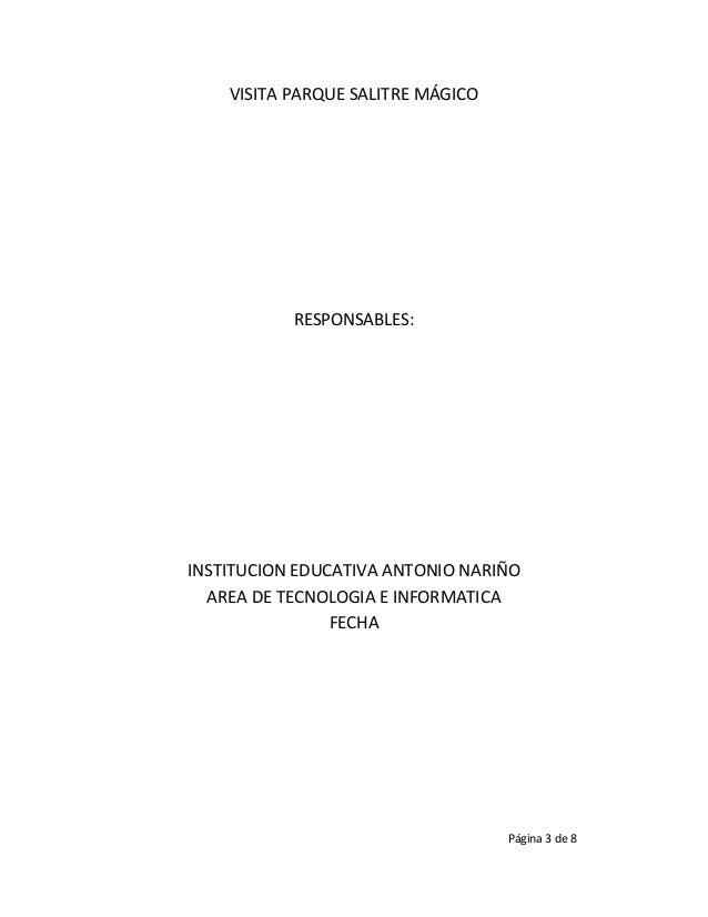 VISITA PARQUE SALITRE MÁGICO           RESPONSABLES:INSTITUCION EDUCATIVA ANTONIO NARIÑO  AREA DE TECNOLOGIA E INFORMATICA...