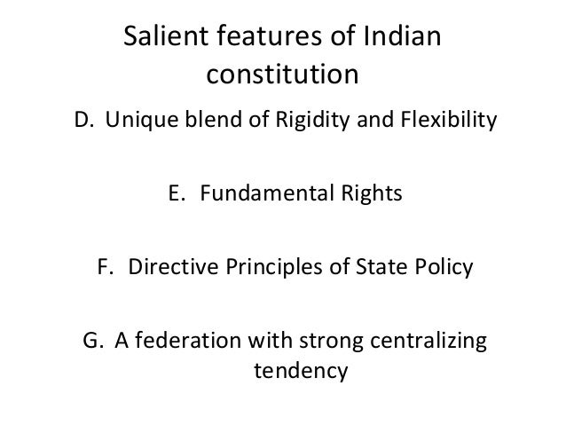 salient features of federalism in india Features of federalism federalism in india has a strong bias towards the union government  while framing the indian constitution, its drafting committee headed by drambedkar, had borrowed many salient features from various constitutions in the world india.