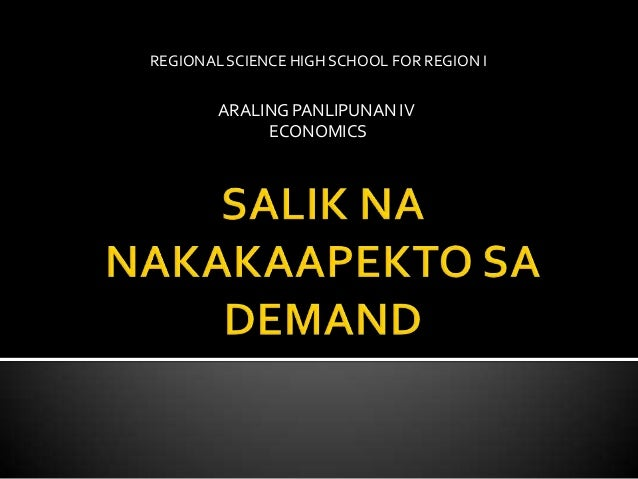 ARALING PANLIPUNAN IV ECONOMICS REGIONAL SCIENCE HIGH SCHOOL FOR REGION I