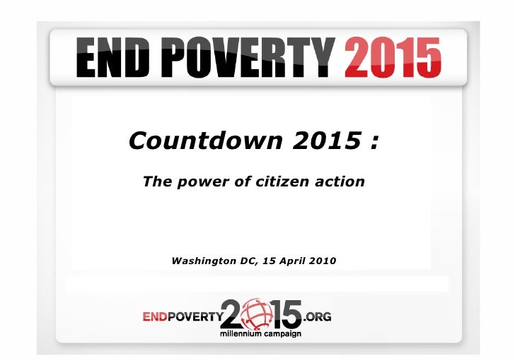 Countdown 2015 : The power of citizen action        Washington DC, 15 April 2010