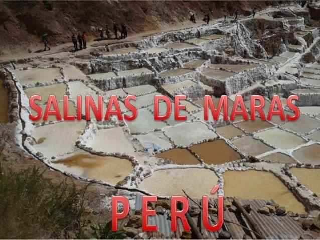 Salinas de maras -  PERU