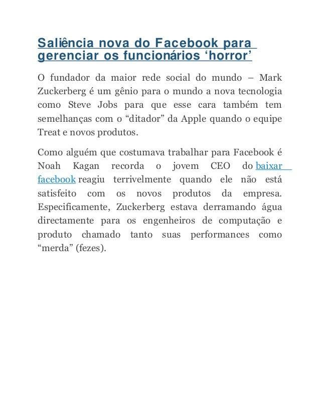 Saliência nova do Facebook para gerenciar os funcionários 'horror' O fundador da maior rede social do mundo – Mark Zuckerb...