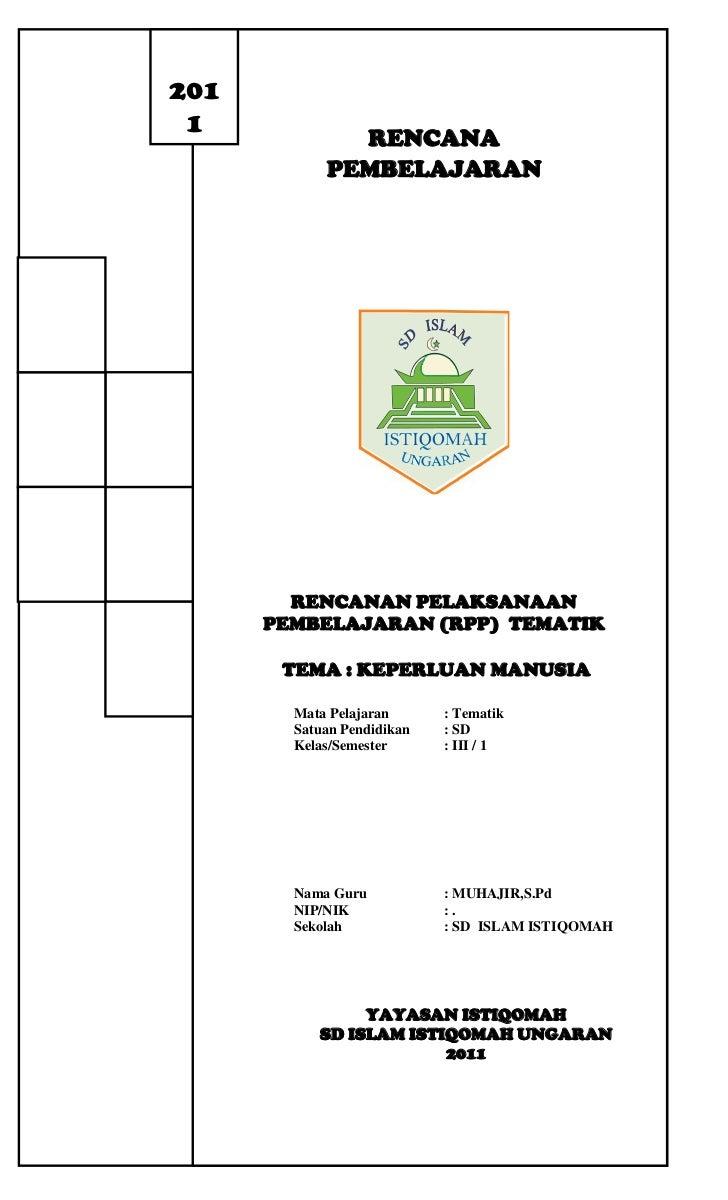 1446663-382137RENCANA PEMBELAJARAN Rencanan Pelaksanaan Pembelajaran (RPP)  Tematik TEMA : KEPERLUAN MANUSIAMata Pelajaran...