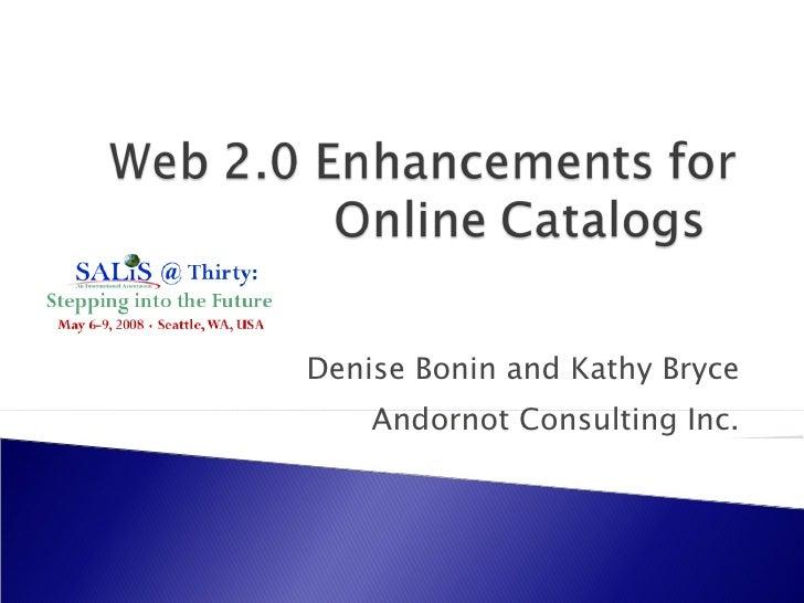 Denise Bonin and Kathy Bryce Andornot Consulting Inc.