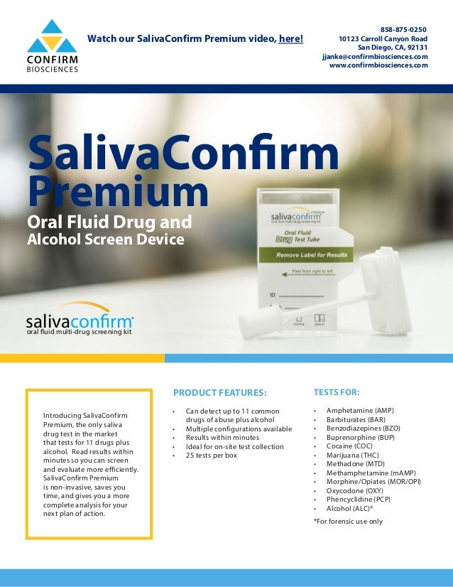 SalivaConfirm PremiumOral Fluid Drug and Alcohol Screen Device salivaconfirmoral fluid multi-drug screening kit ® PRODUCT ...