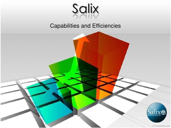SalixCapabilities and Efficiencies