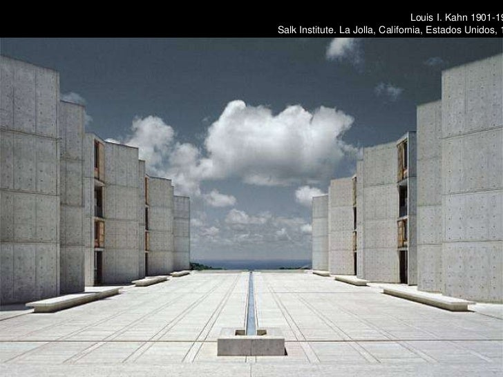 Louis I. Kahn 1901-1974 Salk Institute. La Jolla, California, Estados Unidos, 1959-1965