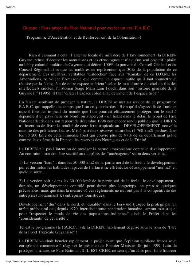 PAGE 20  13/02/2014 20:44  Guyane : Faux projet du Parc National pour cacher un vrai P.A.R.C. (Programme d'Accélération et...