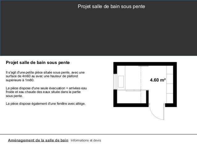 salle de bain sous pente. Black Bedroom Furniture Sets. Home Design Ideas