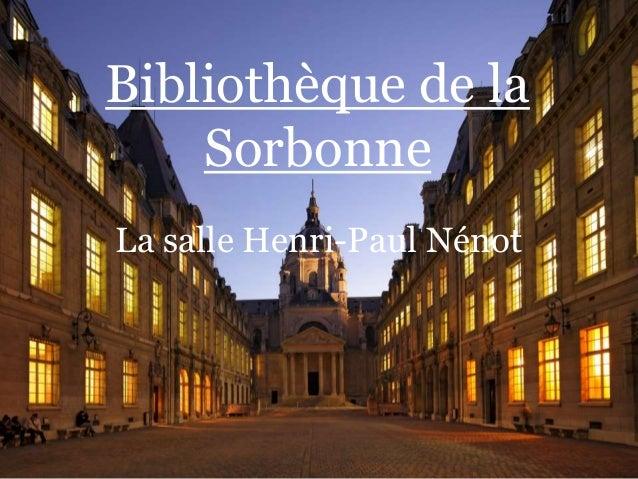 Bibliothèque de la Sorbonne La salle Henri-Paul Nénot