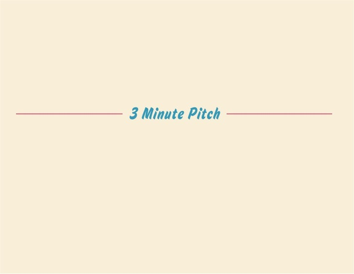 3 Minute Pitch