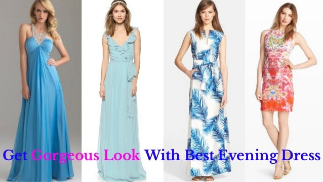 Get Gorgeous Look With Best Evening Dress