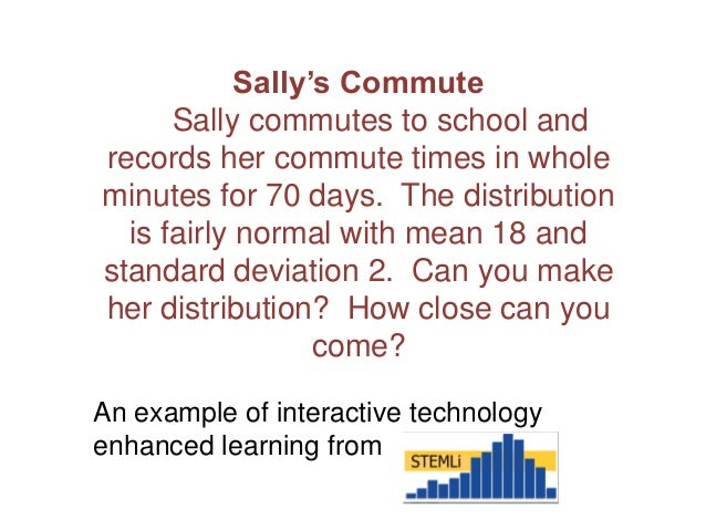 An example of interactive technology enhanced learning from Sally's Commute Sally commutes to school and records her commu...