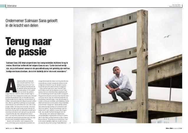 Interview  Tekst: Roel Notten Beeld: Nout Steenkamp  Ondernemer Salmaan Sana gelooft in de kracht van delen  Terug naar de...