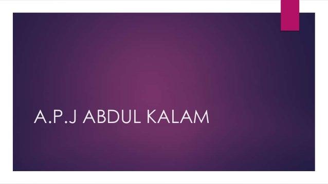 A.P.J ABDUL KALAM