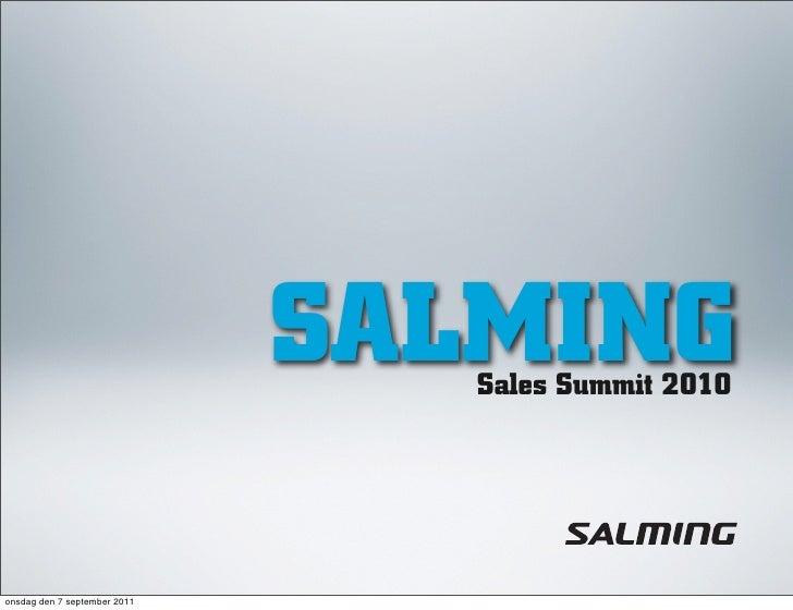 SALMING                                 Sales Summit 2010onsdag den 7 september 2011