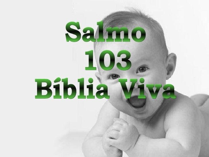 Salmo 103 Bíblia Viva