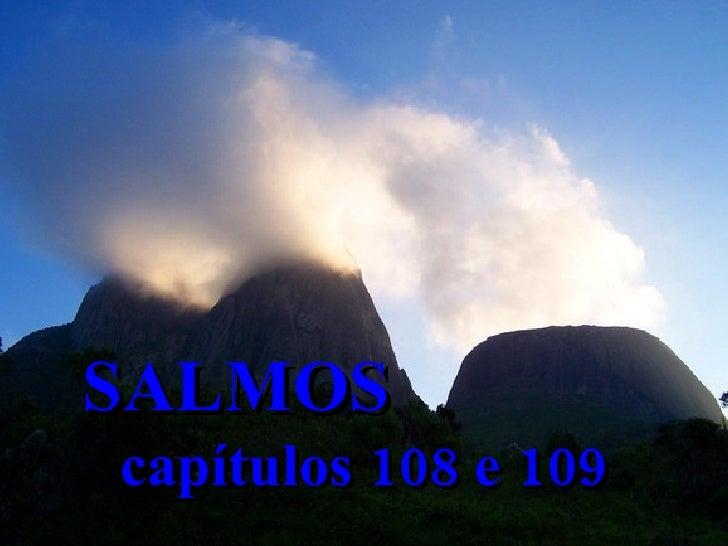 SALMOS  capítulos 108 e 109