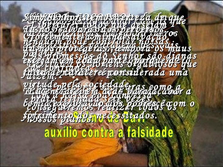 Salmo 12 Bíblia Viva Editora Mundo Cristão Salmo de Davi auxílio contra a falsidade SENHOR, SOCORRO! Os homens retos estão...